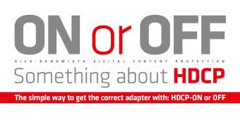 ON or OFF - Something about HDCP
